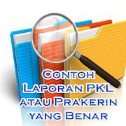 Contoh Laporan PKL atau Prakerin yang Benar