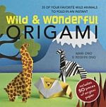 Photo: Wild & Wonderful Origami Mari Ono; Roshin Ono CICO 2011 paperback 128 pp 235 x 228 pp ISBN 9781907563560