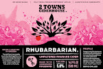 2 Towns Ciderhouse - Rhubarbarian