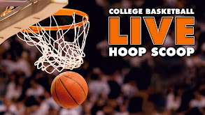 College Basketball Live: Hoop Scoop thumbnail