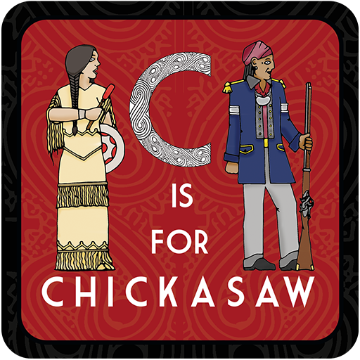 C is for Chickasaw