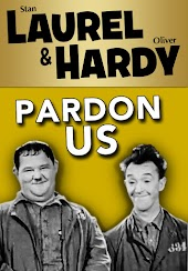 Laurel and Hardy: Pardon Us