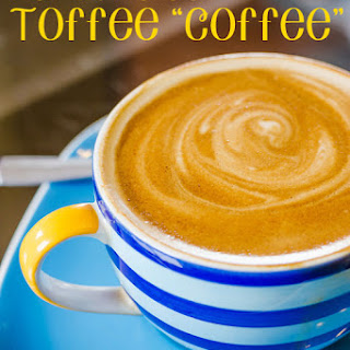 """Hot Buttered Toffee """"Coffee"""" (Dairy Free, Refined Sugar Free)."""