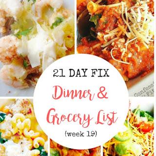 21 Day Fix Dinner & Grocery List (week 19).
