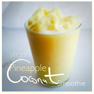Vegan Pineapple Coconut Smoothie and Sunday Fitness & Food Link-Up