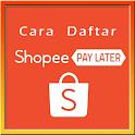 Cara Daftar Shopee Paylater Lengkap 2021 icon