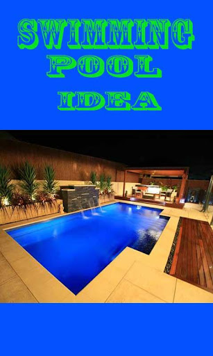 Swimming Pool Idea