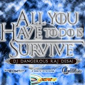 All You Have to Do Is Survive
