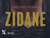 LAATSTE KANS: win de biografie Zidane van sportjournalist Frédéric Hermel