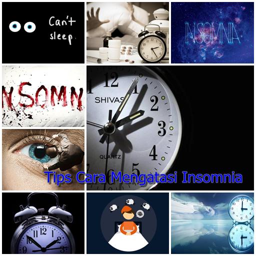 Tips Cara Mengatasi Insomnia