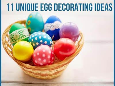 11 Unique Egg Decorating Ideas