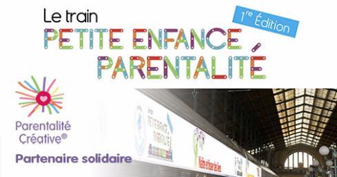Parentalité Créative partenaire du Train Petite Enfance Parentalité