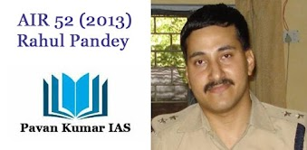 Public Administration Topper Strategy - Rahul Pandey (AIR 52, UPSC 2013) - Cleared UPSC exam with Pub Ad Optional 3 Times