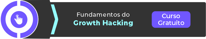 Curso gratuito Fundamentos do Growth Hacking