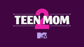 Teen Mom 2 thumbnail