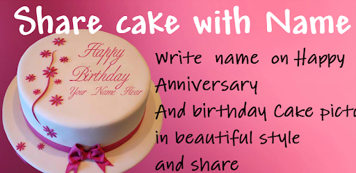 Cake with Name wishes - Write Name On Cake - Apps on Google Play