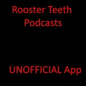 App for Rooster Teeth Podcasts