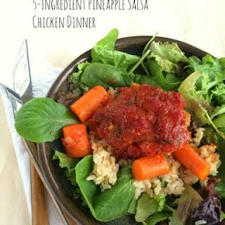 5-Ingredient Pineapple Salsa Chicken Dinner