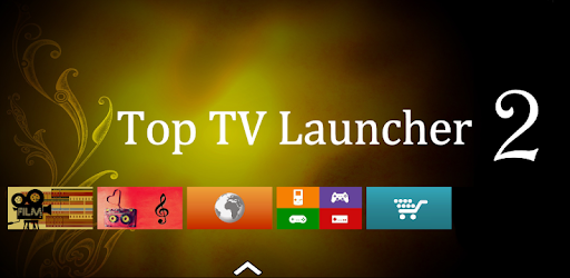 Top TV Launcher 2 - Apps on Google Play