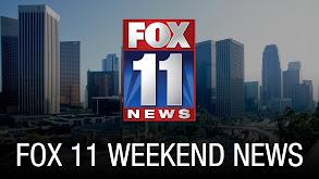 Fox 11 Weekend News thumbnail