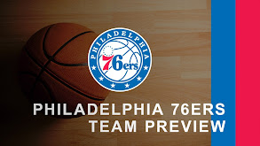 Philadelphia 76ers Team Preview thumbnail
