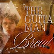 The Guitar Man tab/lyrics/chords Bread By David Gates