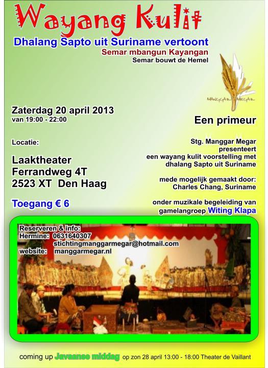 Eénmalige Wayang Kulit voorstelling door dalang Sapto uit Suriname