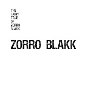 The Fairy Tale of Zorro Blakk