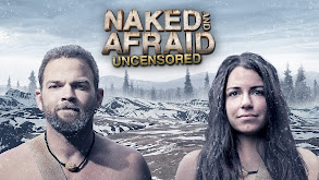 Naked and Afraid: Uncensored thumbnail