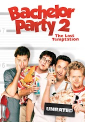 Bachelor Party 2: the Last Temptation (Uncut)