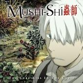 Mushi-Shi.
