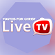 YOUTHS FOR CHRIST VIDEO LIVE STREAM APK