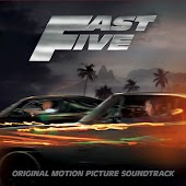 Fast Five (Original Motion Picture Soundtrack)