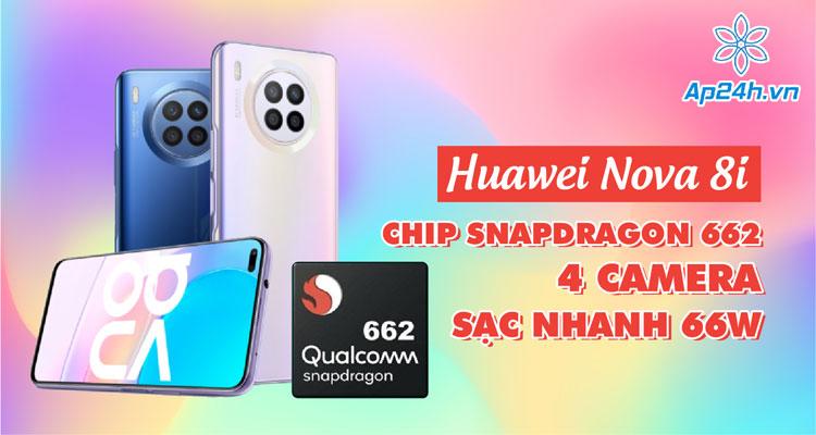 Huawei Nova 8i sẽ sớm có mặt trên thị trường Đông Nam Á