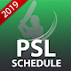 PSL 2019 Fixture : Pakistan Super League Schedule for PC-Windows 7,8,10 and Mac