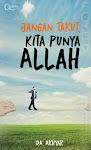 """""""Jangan Takut, Kita Punya Allah - D.A. Akhyar"""""""