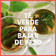 Download Te verde para bajar de peso For PC Windows and Mac