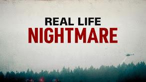 Real Life Nightmare thumbnail