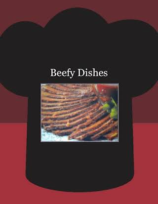 Beefy Dishes