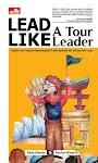 """Lead Like a Tour Leader - Eddy Efendy, Paulus Winarto"""