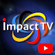 Download Impact TV For PC Windows and Mac