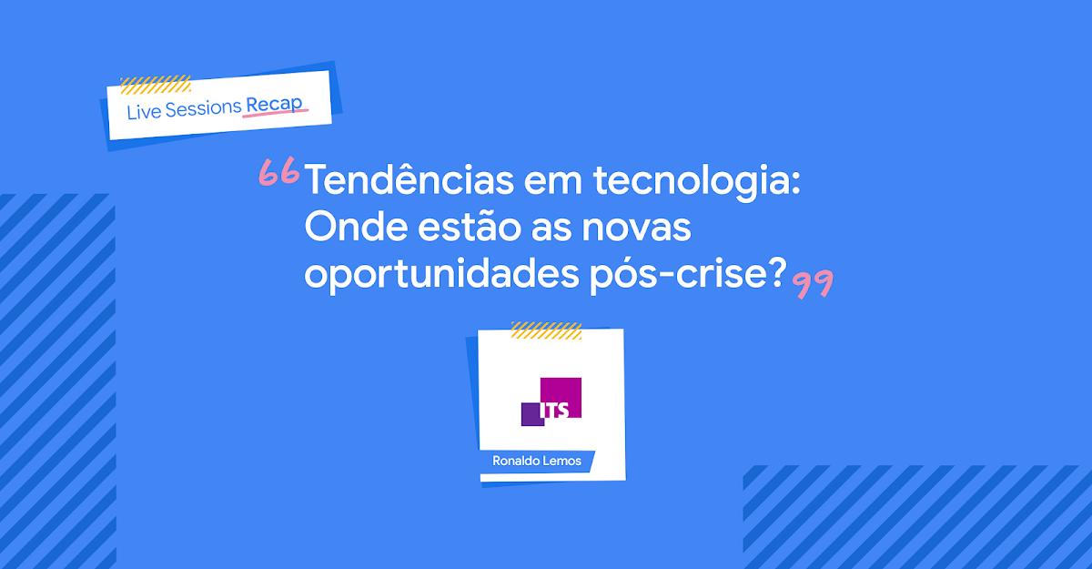 Título do post: Investimento e finanças: Prepare a sua startups para o que está por vir, com Ronaldo Lemos