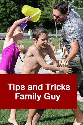 Tips and Tricks Family Guy