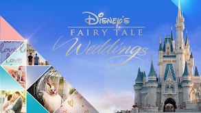 Disney's Fairy Tale Weddings thumbnail