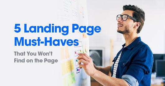 5 Things You Need (But Can't Buy) to Make a Successful Landing Page