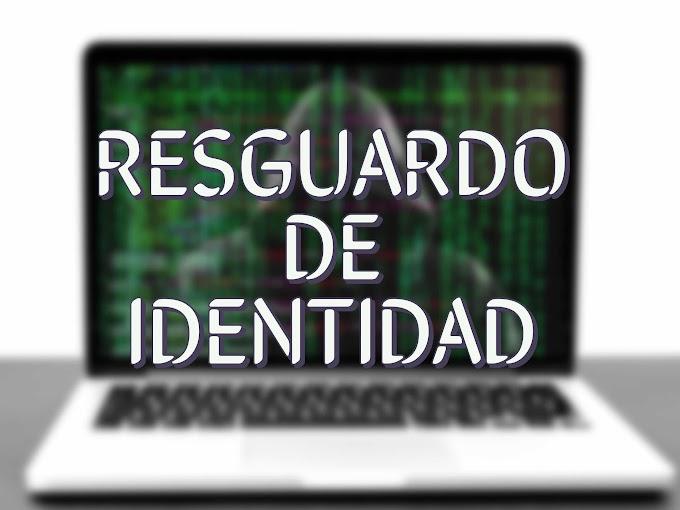 Resguardo de Identidad