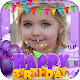 Birthday Photo Frame 2018 Birthday Photo Editor APK