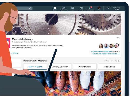 Candidates can quickly research your organization on a platform they're already using to cultivate their careers. Source: LinkedIn