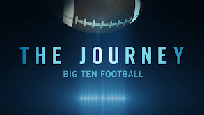 The Journey: Big Ten Football 2017 thumbnail