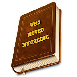Inspiring story :Who moved my cheese